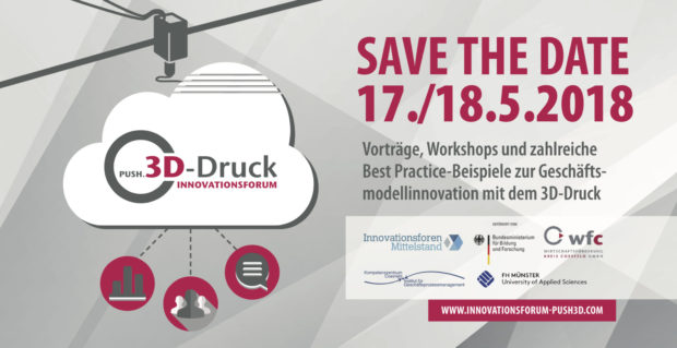 save the date innovationsforum PUSH.3D-Druck 1/2